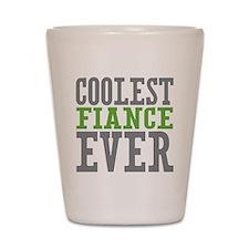 Coolest Fiance Shot Glass