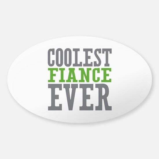 Coolest Fiance Sticker (Oval)