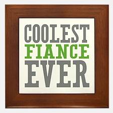 Coolest Fiance Framed Tile