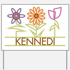 Kennedi with cute flowers Yard Sign