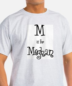M Is For Meghan Ash Grey T-Shirt