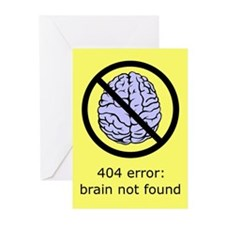 Brain Not Found Greeting Cards (Pk of 20)