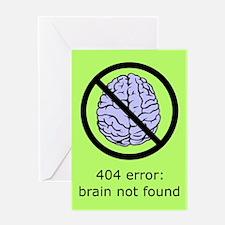 Brain Not Found Greeting Card