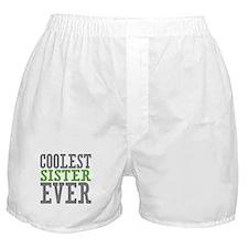 Coolest Sister Boxer Shorts