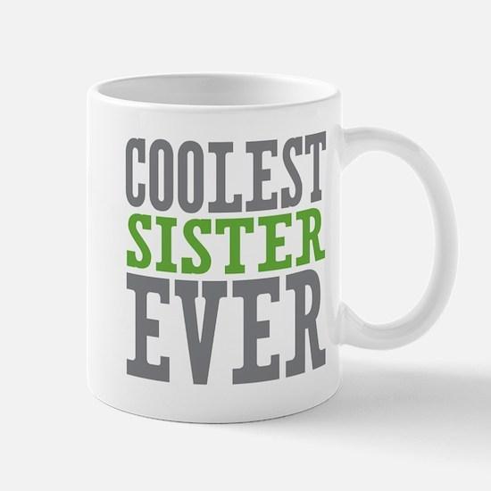 Coolest Sister Mug