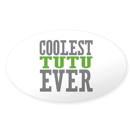Coolest Tutu Sticker (Oval)