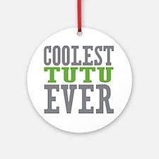 Coolest Tutu Ornament (Round)