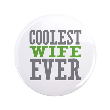 """Coolest Wife 3.5"""" Button (100 pack)"""