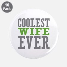 "Coolest Wife 3.5"" Button (10 pack)"