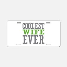 Coolest Wife Aluminum License Plate