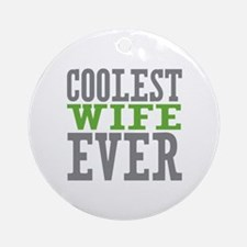 Coolest Wife Ornament (Round)