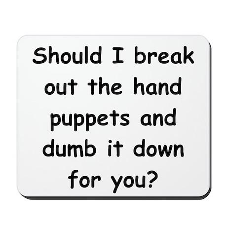 hand puppets Mousepad