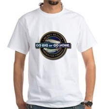 White Go Big or Go Home Muskie T-Shirt