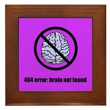 Brain Not Found Framed Tile