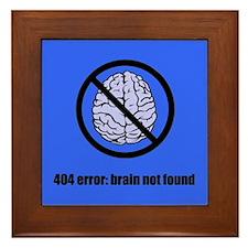 Brain Not Found Framed Tile