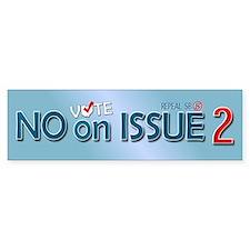 Vote NO Issue 2 Bumper Bumper Sticker