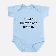 Tired ? Nap Infant Bodysuit