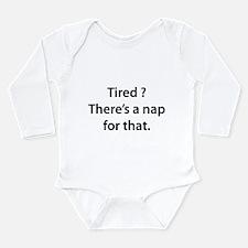 Tired ? Nap Long Sleeve Infant Bodysuit