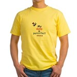 MY DADDY IS PERRRFECT Yellow T-Shirt