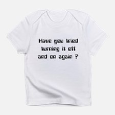 Off and On Infant T-Shirt