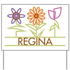 Regina with cute flowers Yard Sign