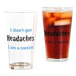 Headaches Drinking Glass