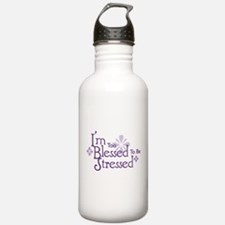 I'm Too Blessed To Be Stresse Water Bottle