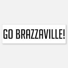 Go Brazzaville! Bumper Bumper Bumper Sticker