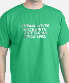 Vegetarian since 1983 T-Shirt