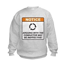 Conductor / Argue Sweatshirt