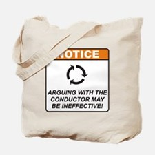 Conductor / Argue Tote Bag
