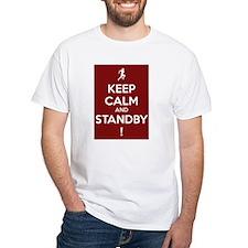 'Keep Calm' And Standby Shirt