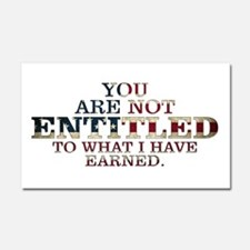 YOU ARE NOT ENTITLED Car Magnet 20 x 12