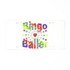 Bingo Baller Aluminum License Plate