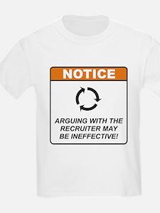 Recruiter / Argue T-Shirt