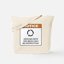 Medic / Argue Tote Bag
