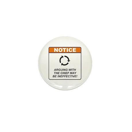 Chief / Argue Mini Button