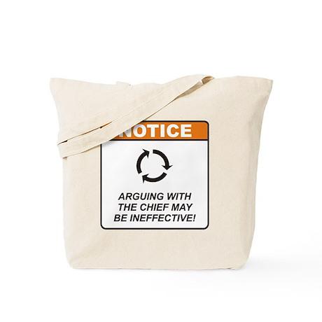 Chief / Argue Tote Bag