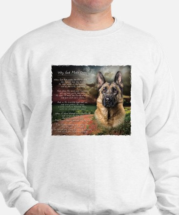 """""""Why God Made Dogs"""" GSD Sweater"""