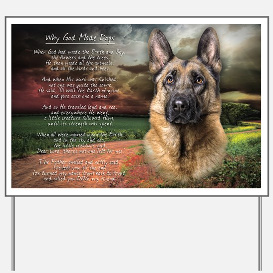 """Why God Made Dogs"" GSD Yard Sign"