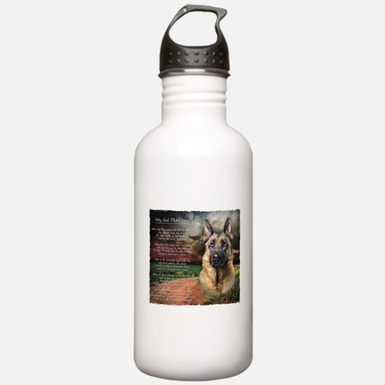 """""""Why God Made Dogs"""" GSD Water Bottle"""