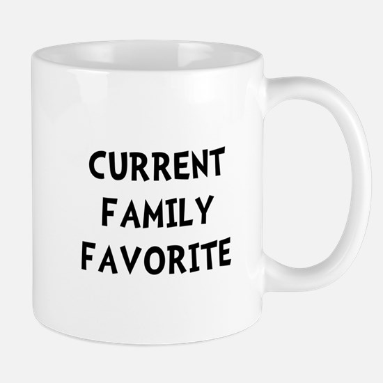 Current Family Favorite Mug