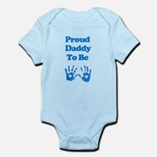 Proud Daddy to Be Infant Bodysuit