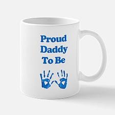 Proud Daddy to Be Mug