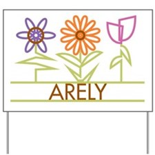 Arely with cute flowers Yard Sign