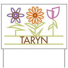 Taryn with cute flowers Yard Sign