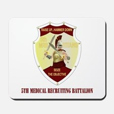 DUI-5TH MEDICAL RECRUITING BN WITH TEXT Mousepad