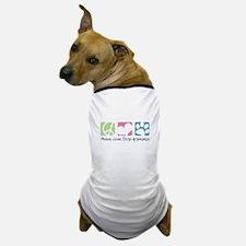 Peace, Love, Dogo Argentinos Dog T-Shirt