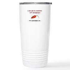 I Eat Ghost Peppers for Break Travel Mug