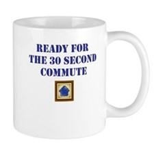 Ready for the 30 Second Commute Mugs